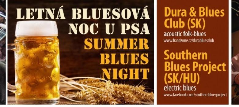 LETNÁ BLUESOVÁ NOC U PSA – SUMMER BLUES NIGHT