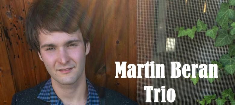 Koncert MARTIN BERAN TRIO